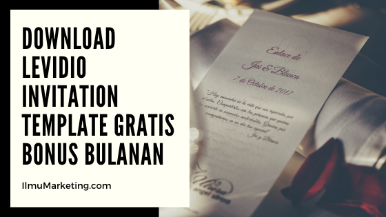 Download Levidio Invitation Template Gratis Bonus Bulanan dan Premium Support